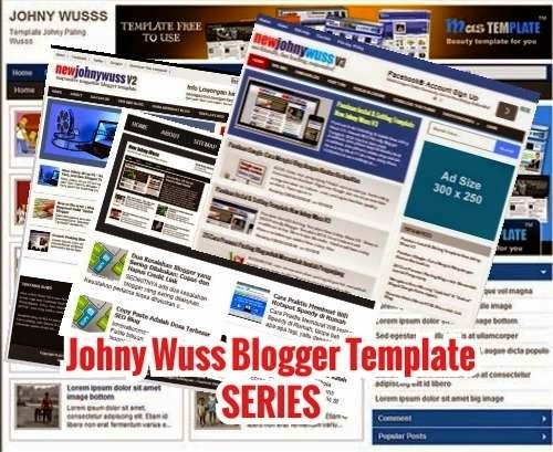 Johny Wuss Series: Template Blog SEO Terpopuler