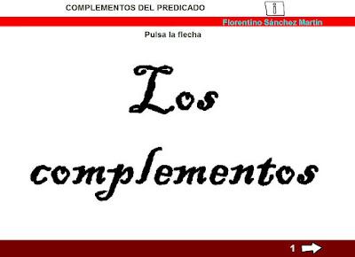 http://cplosangeles.juntaextremadura.net/web/edilim/tercer_ciclo/lengua/la_oracion/los_complementos/los_complementos.html