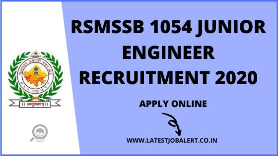 RSMSSB Job: RSMSSB Recruitment of 1054 Junior Engineers online form 2020|Apply online