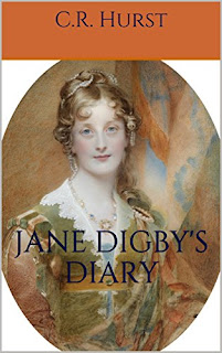 Jane Digby's Diary: To Begin, Begin - Historical Fiction by C.R. Hurst