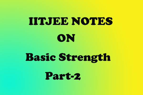Basic Strength Notes
