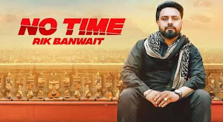 नो टाइम No Time Lyrics in Hindi | Rik Banwait
