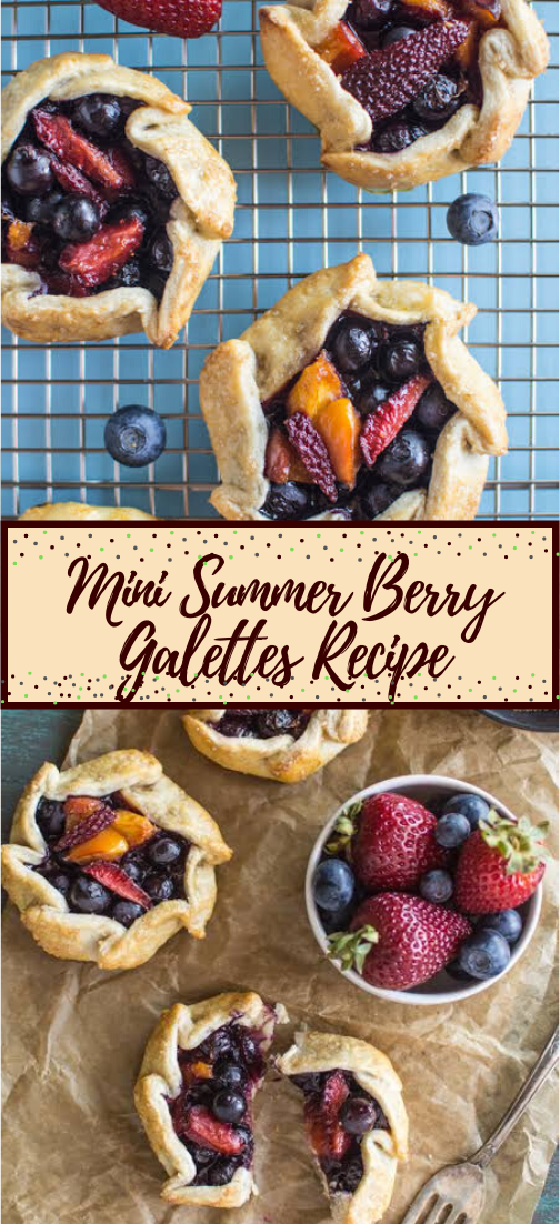 Mini Summer Berry Galettes Recipe #desserts #cakerecipe #chocolate #fingerfood #easy