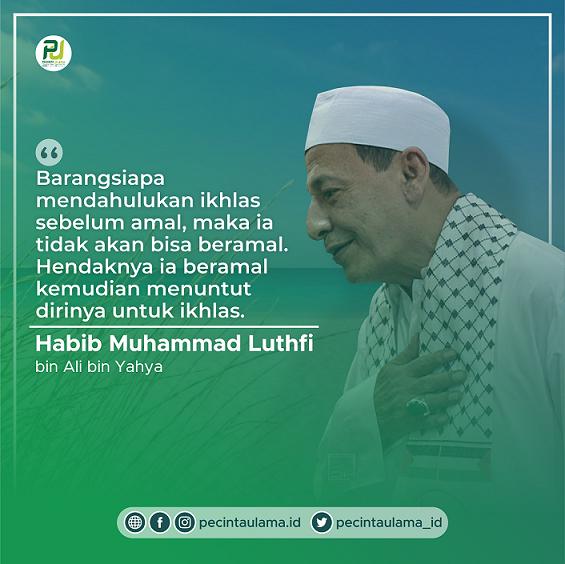 Kalam Habib Luthfi bin Yahya - Beramal agar Ikhlas