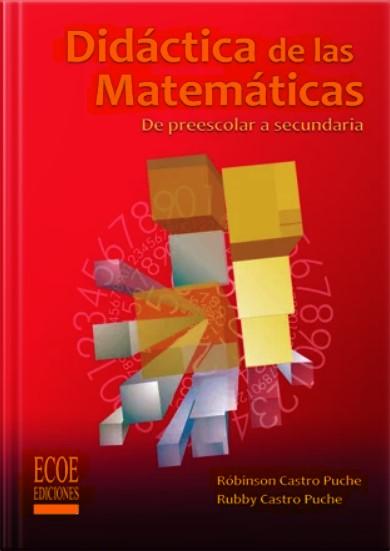 Didáctica de las matemáticas De preescolar a secundaria en pdf