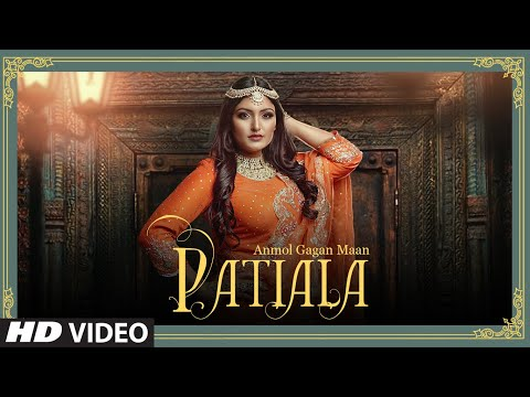 PATIALA SONG LYRICS - ANMOL GAGAN MAAN
