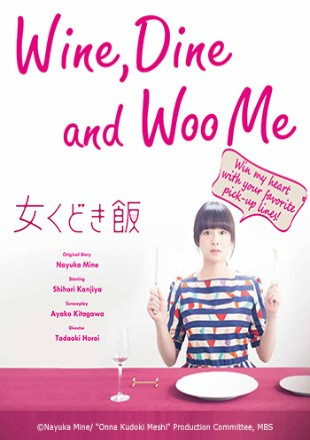 Wine, Dine and Woo Me 2015 (Season 1) All Episodes HDRip 720p