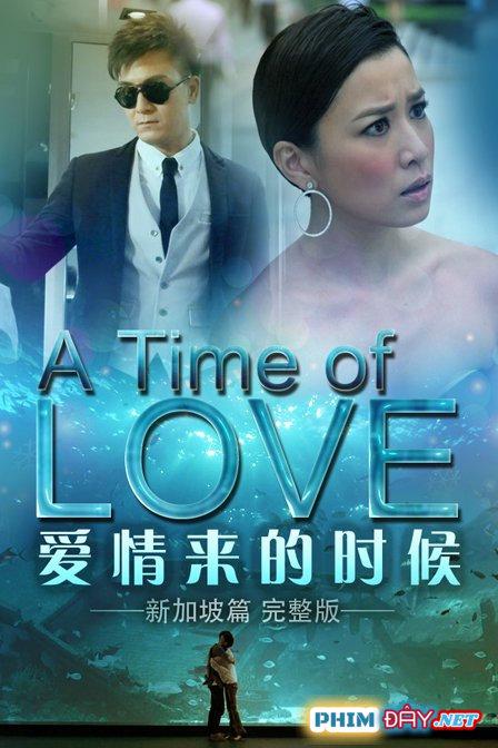Khoảnh Khắc Tình Yêu - A Time Of Love (2014)