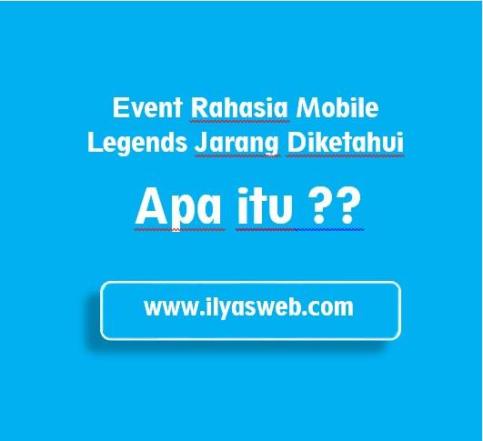 akan membahas tuntas tentang event rahasia mobile legends yang kebanyakan orang  My Event Mobile Legend Pusing, Event Rahasia ML yang Jarang Diketahui