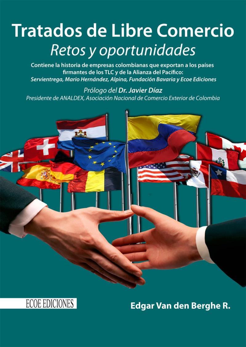 Tratados de Libre Comercio – Edgar Van den Berghe R.