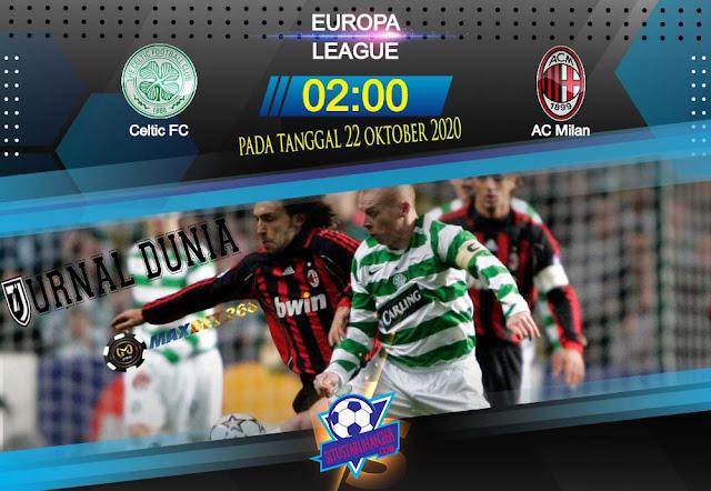 Prediksi Celtic Vs AC Milan, Jumat 23 Oktober 2020 Pukul 02.00 WIB @ SCTV