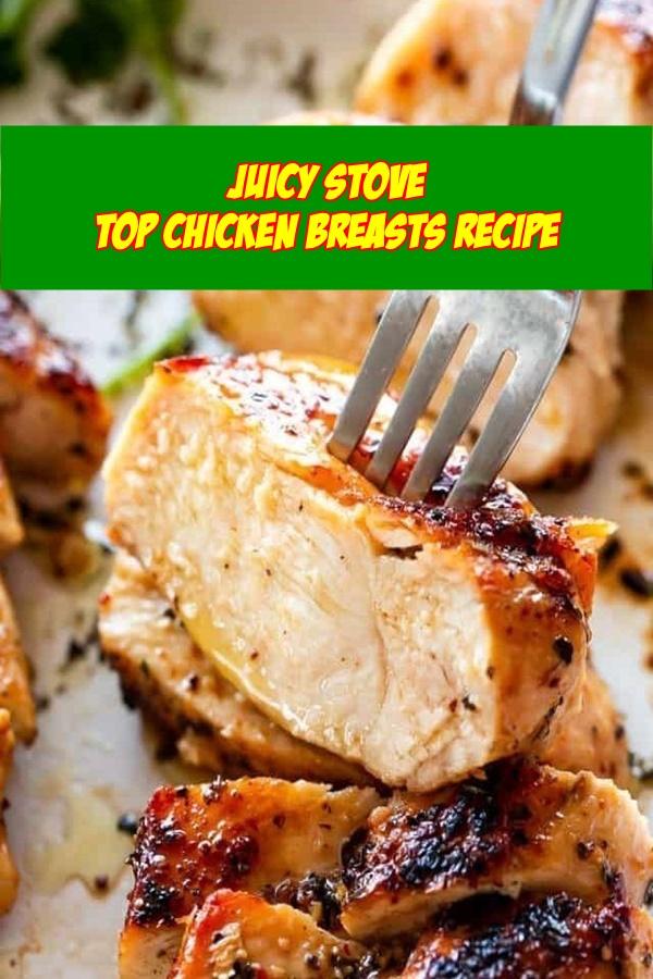 #Juicy #Stove #Top #Chicken #Breasts #Recipe