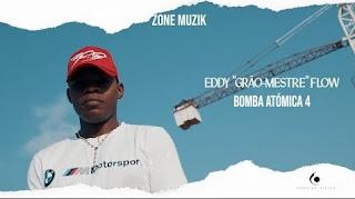 Eddy Flow - Bomba Atómica 4 [Prod. Paulelson]