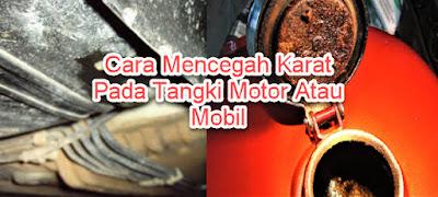 Cara Mencegah Karat Pada Tangki Motor Atau Mobil