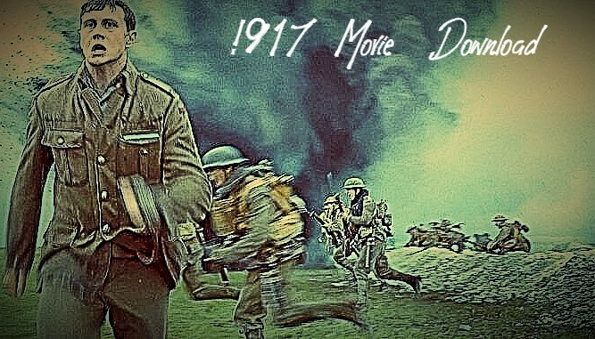 Moviesda 2020:Download 1917 full movie in HD