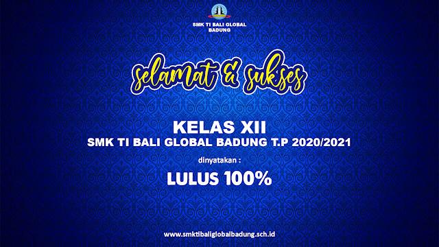 Kelas XII SMK TI Bali Global Badung Lulus 100%