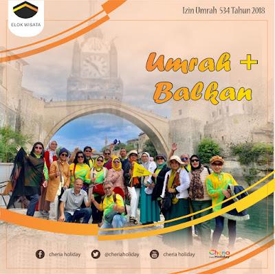Paket Umroh Plus Balkan 2020
