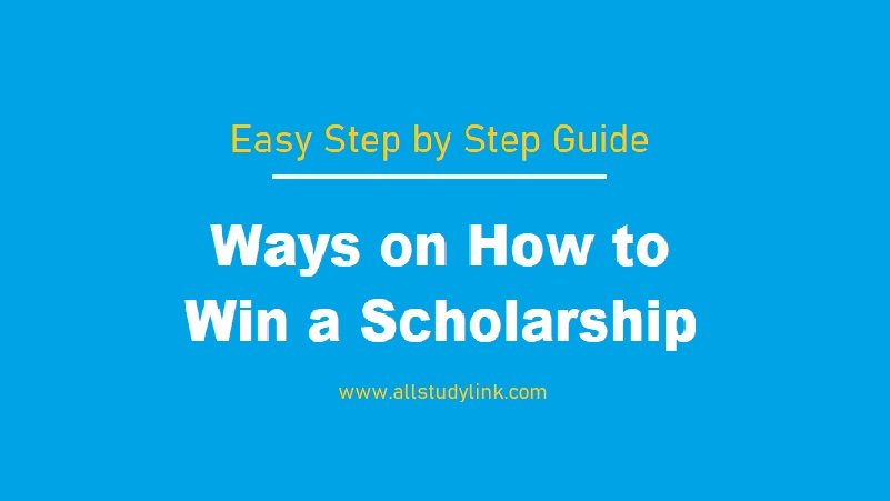 Ways on How to Win a Scholarship