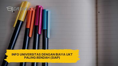 Info Universitas dengan Biaya UKT Paling Rendah