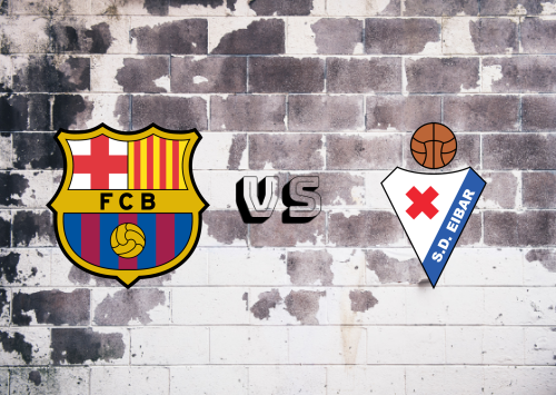 Barcelona vs Eibar  Resumen y Partido Completo