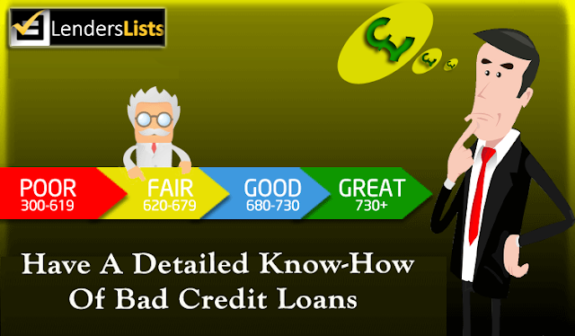 Have a detailed know how of bad credit loans