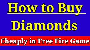 How to buy diamonds cheaply in free fire game