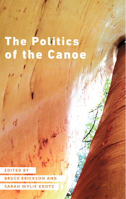 Book jacket of The Politics of the Canoe by Erickson and Krotz