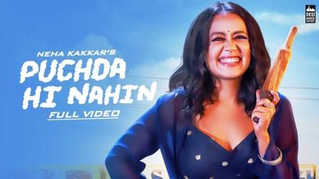 PUCHDA HI NAHIN Song Lyrics Download Neha Kakkar Songs