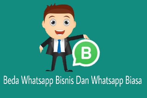 Beda whatsapp bisnis dan whatsapp biasa