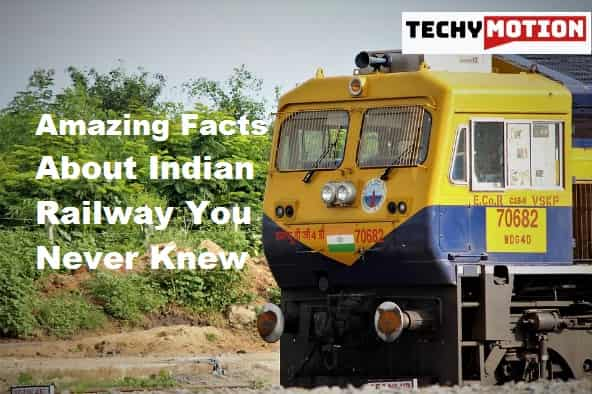Amazing Facts About Indian Railway You Never Knew