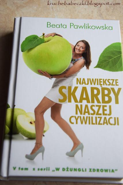 """""""Największe skarby naszej cywilizacji"""" Beata Pawlikowska"""