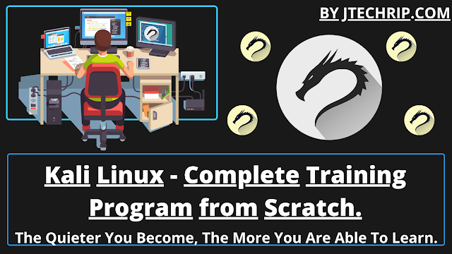 Kali Linux - Complete Training Program from Scratch To Pro.