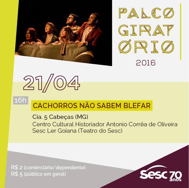 """Teatro: SESC LER Goiana recebe, no próximo dia 21/04 o espetáculo """"Cachorros não sabem blefar"""""""