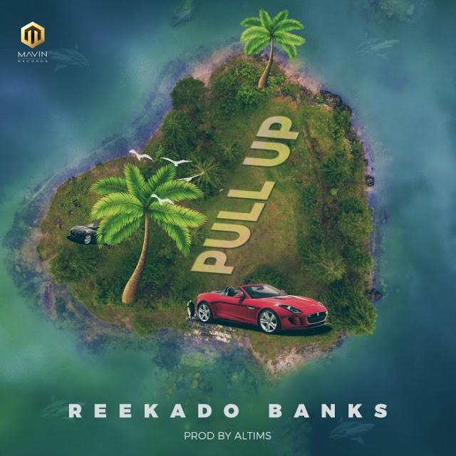 reekadobanks-pullup-artwork [New Music] Reekado Banks – Pull Up | Neeksnation