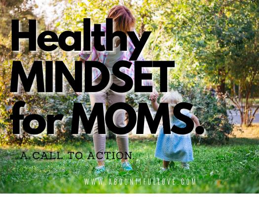 Healthy Mindset for Moms