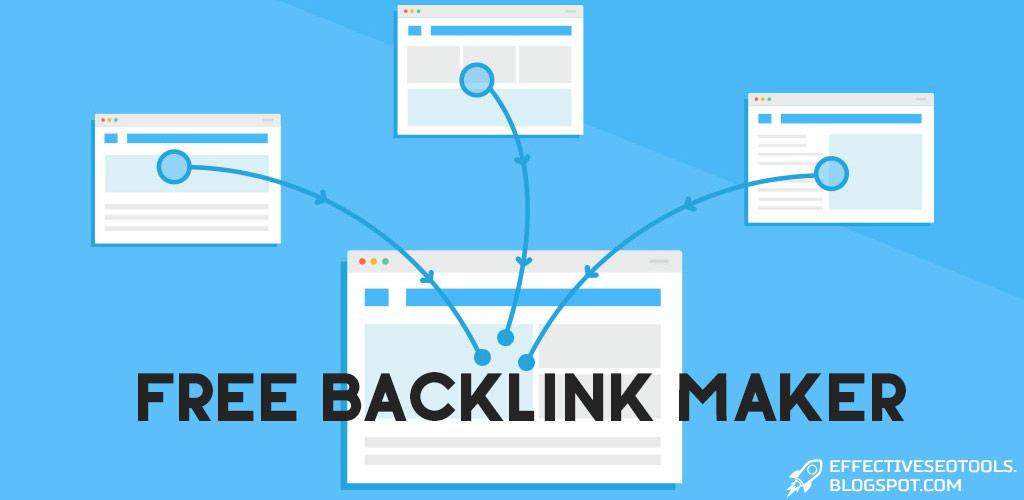 Free Backlink Maker - Effective SEO Tools