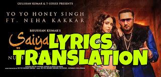 Saiyaan Ji Lyrics in English | With Translation | – Yo Yo Honey Singh x Neha Kakkar
