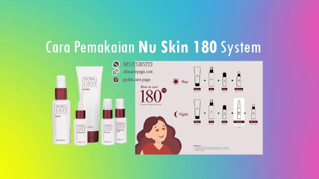 Cara Pemakaian Nu Skin 180 System