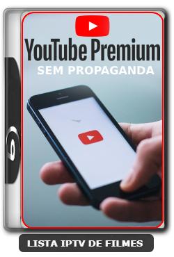 You Tube Premium sem propaganda grátis para Celular e TV Box