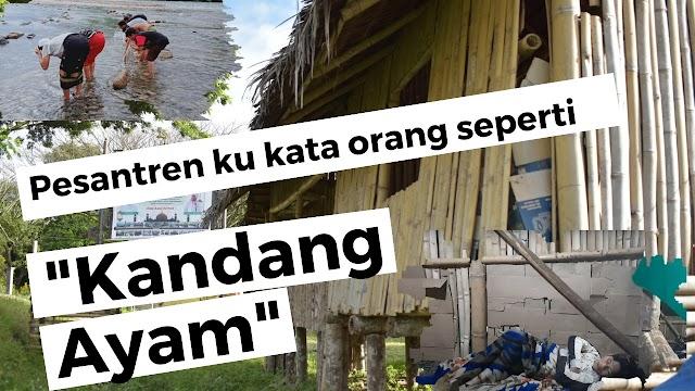 Balai Pengajian Pondok Pesantren Ku Kata Orang Seperti Kandang Ayam   PikiranSaja.com