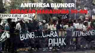 Antithesa Blunder Gerakan Mahasiswa 1990-an