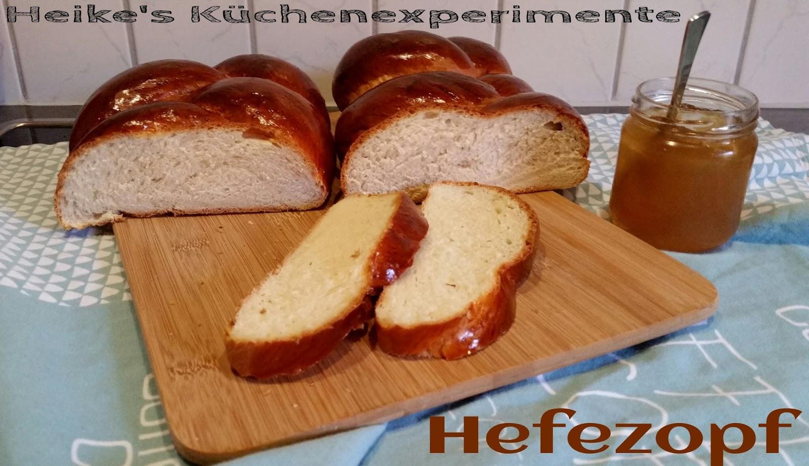 Heike S Kuchenexperimente Hefezopf Aus Dem Mc