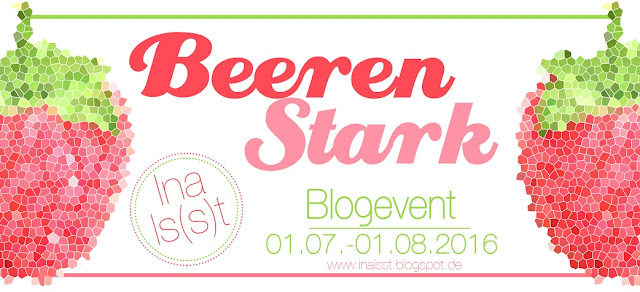 Blogevent BeerenStark von Ina Is(s)t