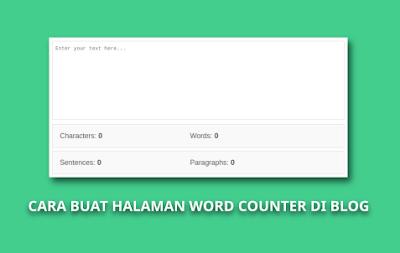 Cara Membuat Alat Penghitung Kata Di Blog