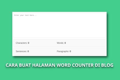Cara Membuat Word Counter (Pengitung Kata, Karakter) di Blog