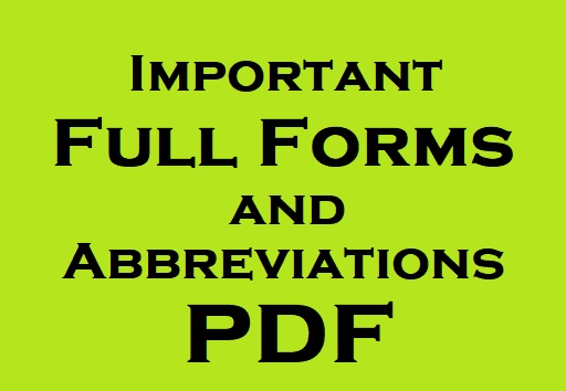 Important Full Forms and Abbreviations pdf download