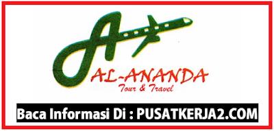 Lowongan Kerja Padang SMA Oktober 2019 PT Ananda Tour & Travel