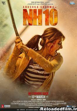NH10 – (2015) Full Movie Download 480p 720p 1080p