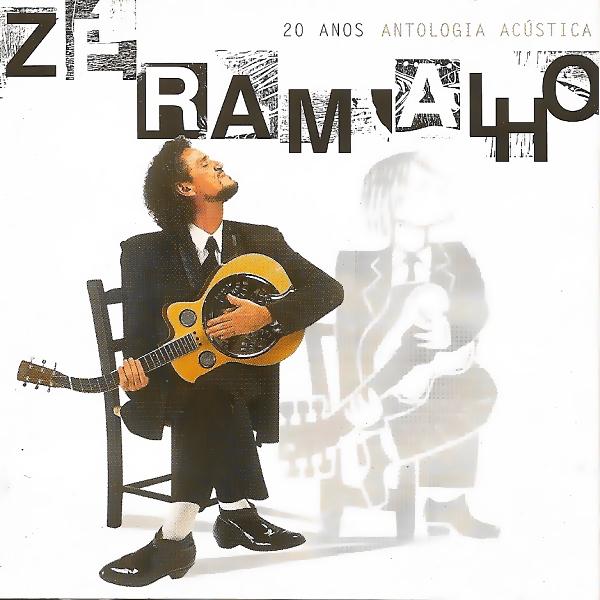 Zé Ramalho - 20 anos: Antologia acústica [DOWNLOAD]