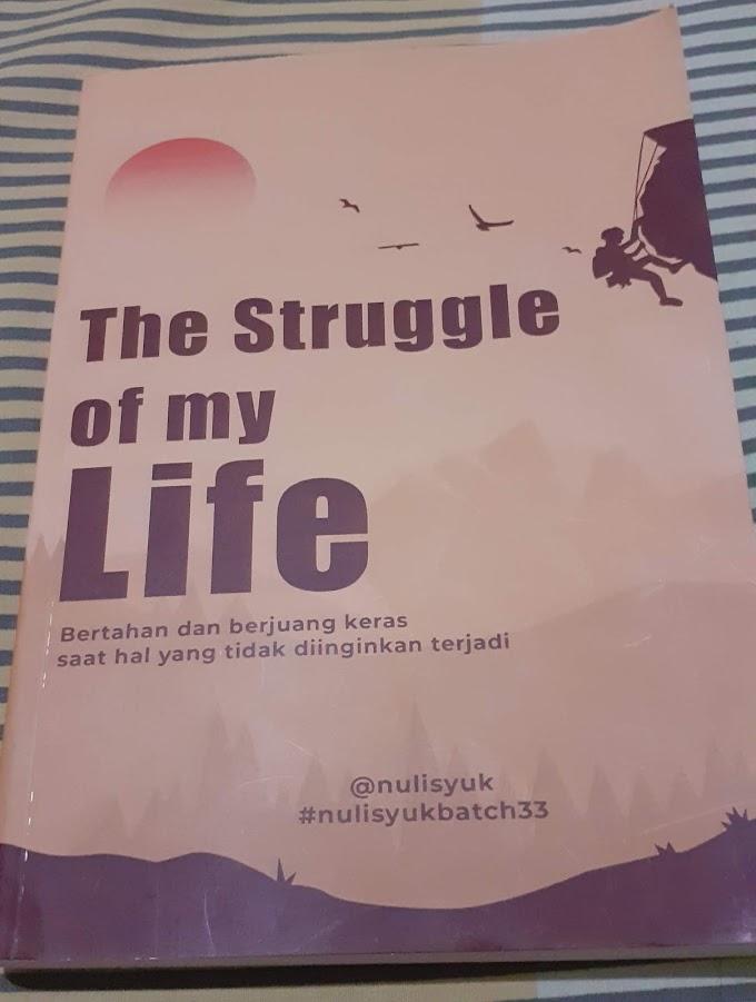 Review Buku Antologi : The Struggle Of My Life
